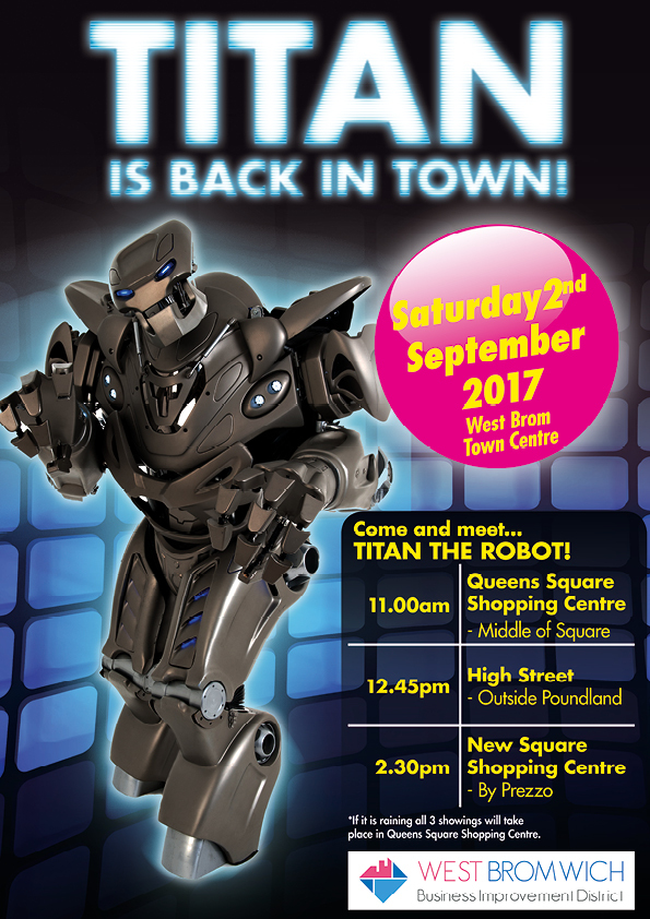 """Don't miss """"Titan the Robot"""" Tomorrow in West Bromwich"""
