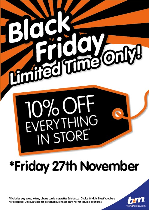 B&M Black Friday – 27th November 2015 – 10% OFF everthing in store