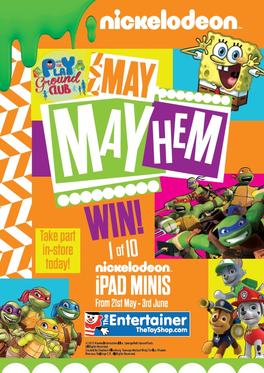 Come to The Entertainer from 21st May to 3rd June 2015 – Nickelodeon MAY Hem