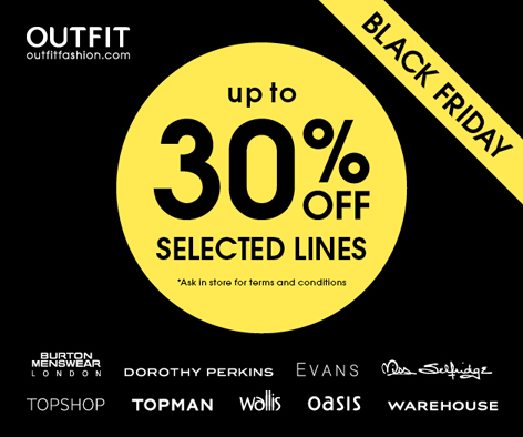 30% off on selected lines in Outfit, New Square Shopping Centre, West Bromwich