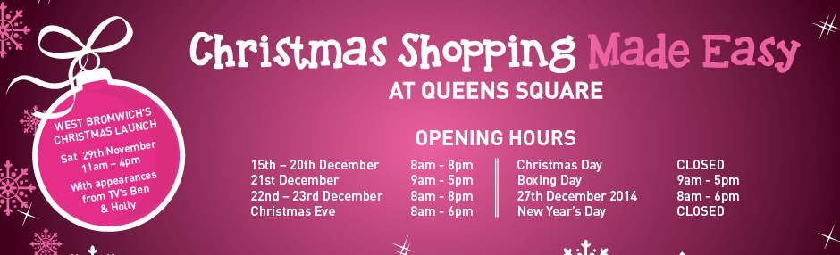 Queens Square Shopping Centre – Christmas hours 2014
