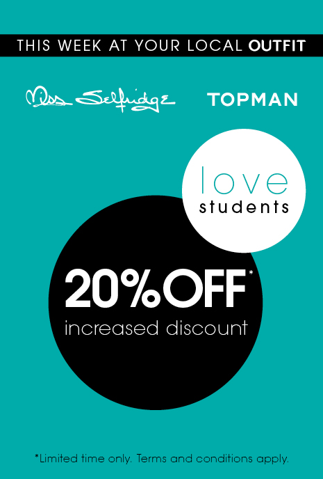 20% Off for Students in Outfit, New Square Shopping Centre, West Bromwich