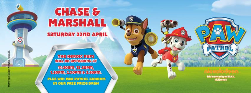 Dont forget to come and meet the PAW Patrol characters next Saturday 22nd April 2017