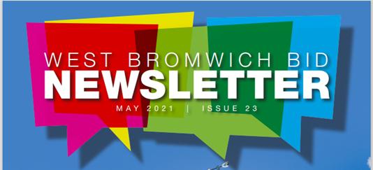 West Bromwich BID Newsletter – May 2021