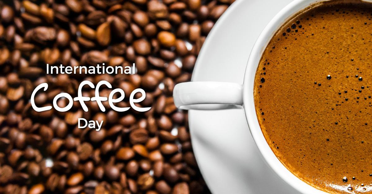 Happy International Coffee Day 2021